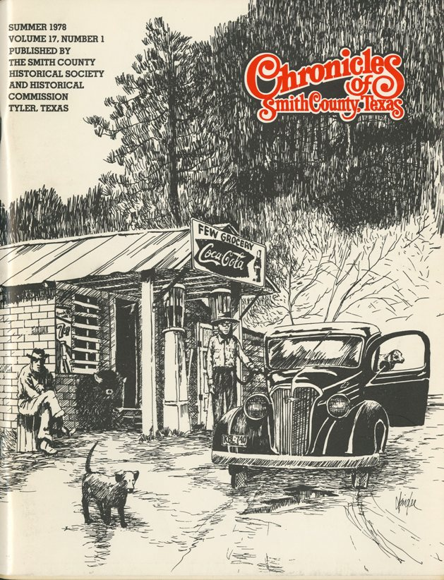 Chronicles of Smith County, Texas, Volume 17 Issue 1, Summer 1978.