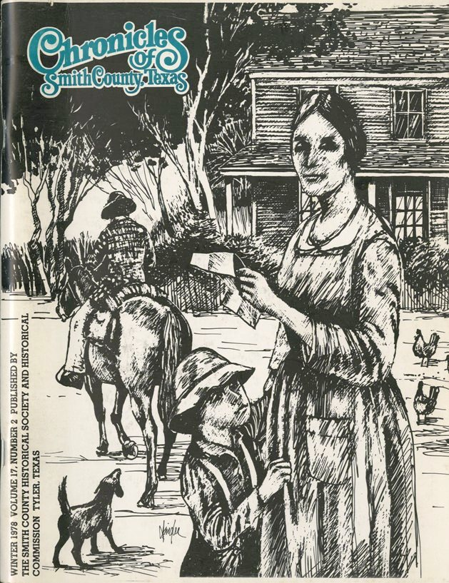 Chronicles of Smith County, Texas, Volume 17 Issue 2, Winter 1978.