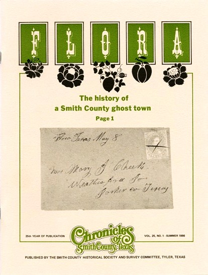 Chronicles of Smith County, Texas, Volume 25 Issue 1, Summer 1986.