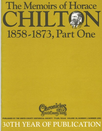 Chronicles of Smith County, Texas, Volume 30 Issue 1, Summer 1991.