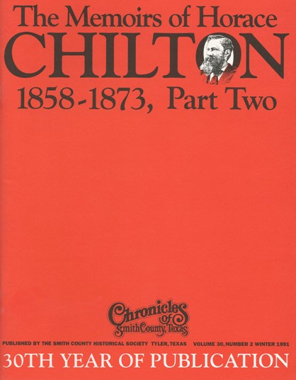 Chronicles of Smith County, Texas, Volume 30 Issue 2, Winter 1991.