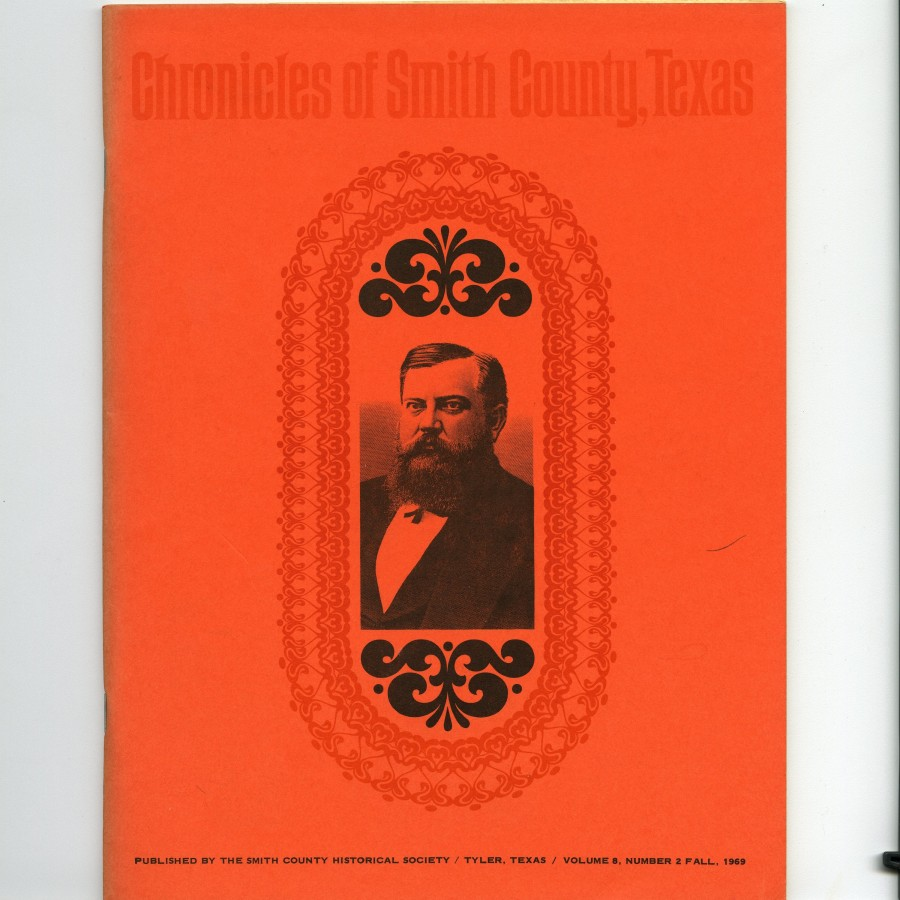Chronicles of Smith County, Texas, Volume 8 Issue 2, Fall 1969