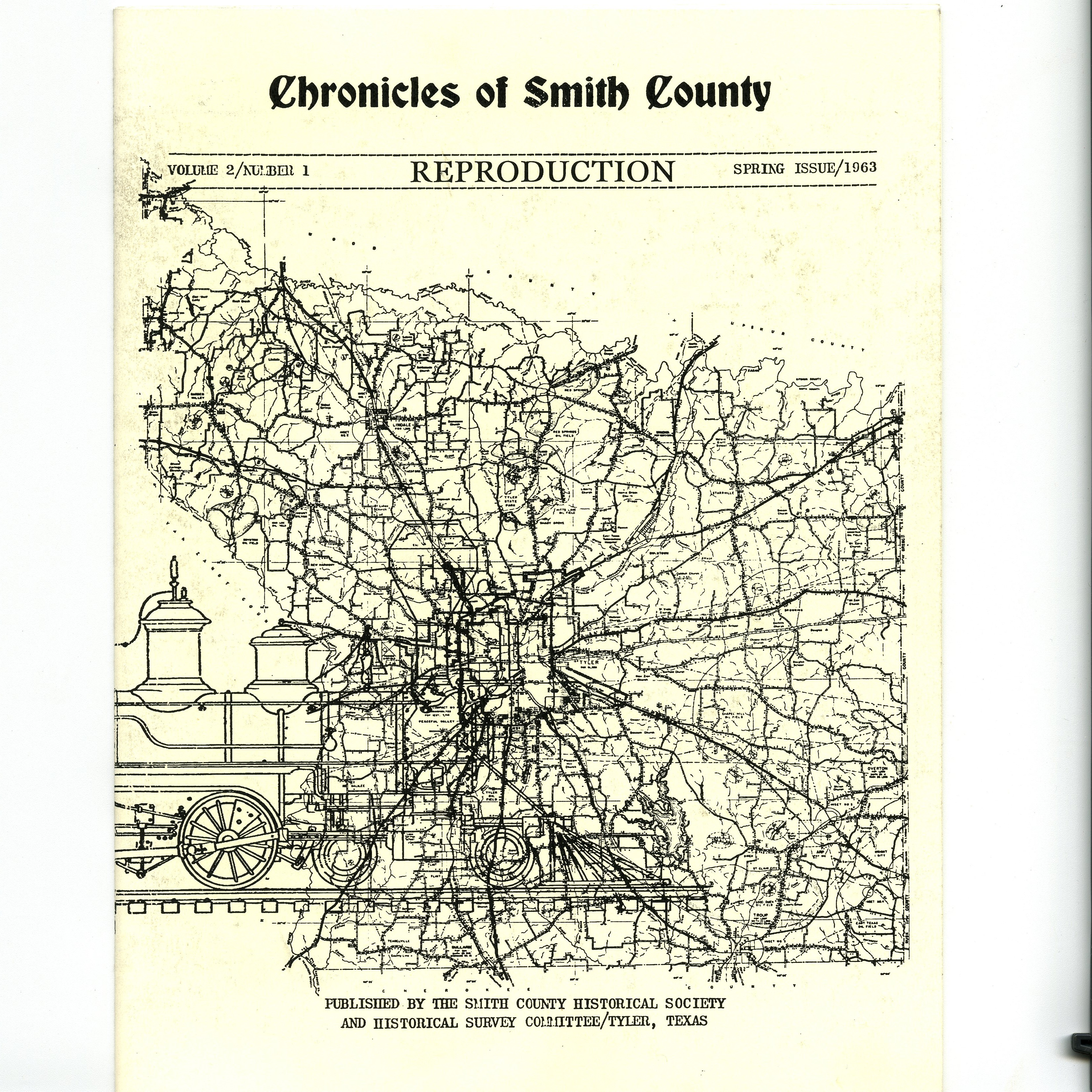 Chronicles of Smith County, Texas, Volume 2 Issue 1 Spring 1963