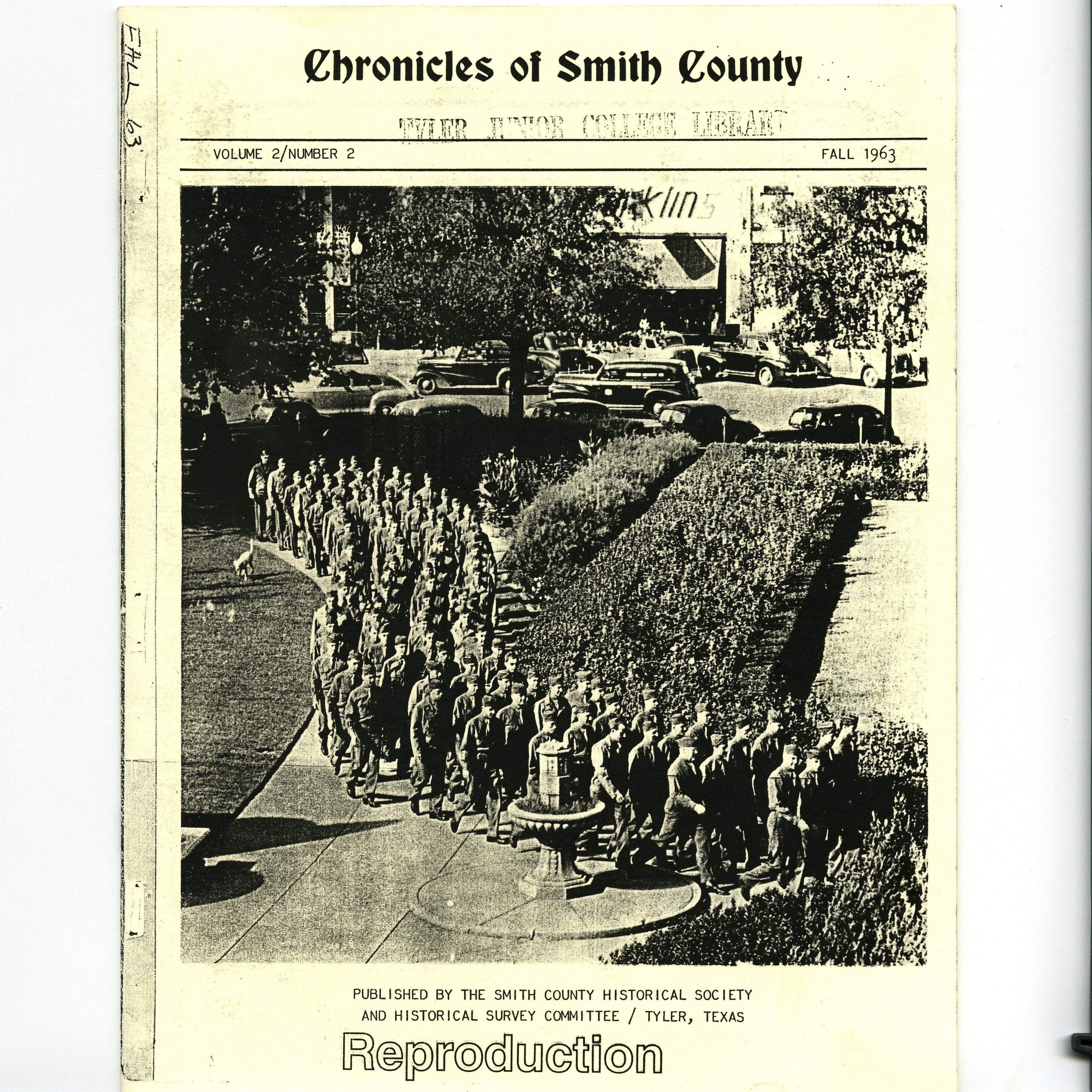 Chronicles of Smith County, Texas, Volume 2 Issue 2, Fall 1963.