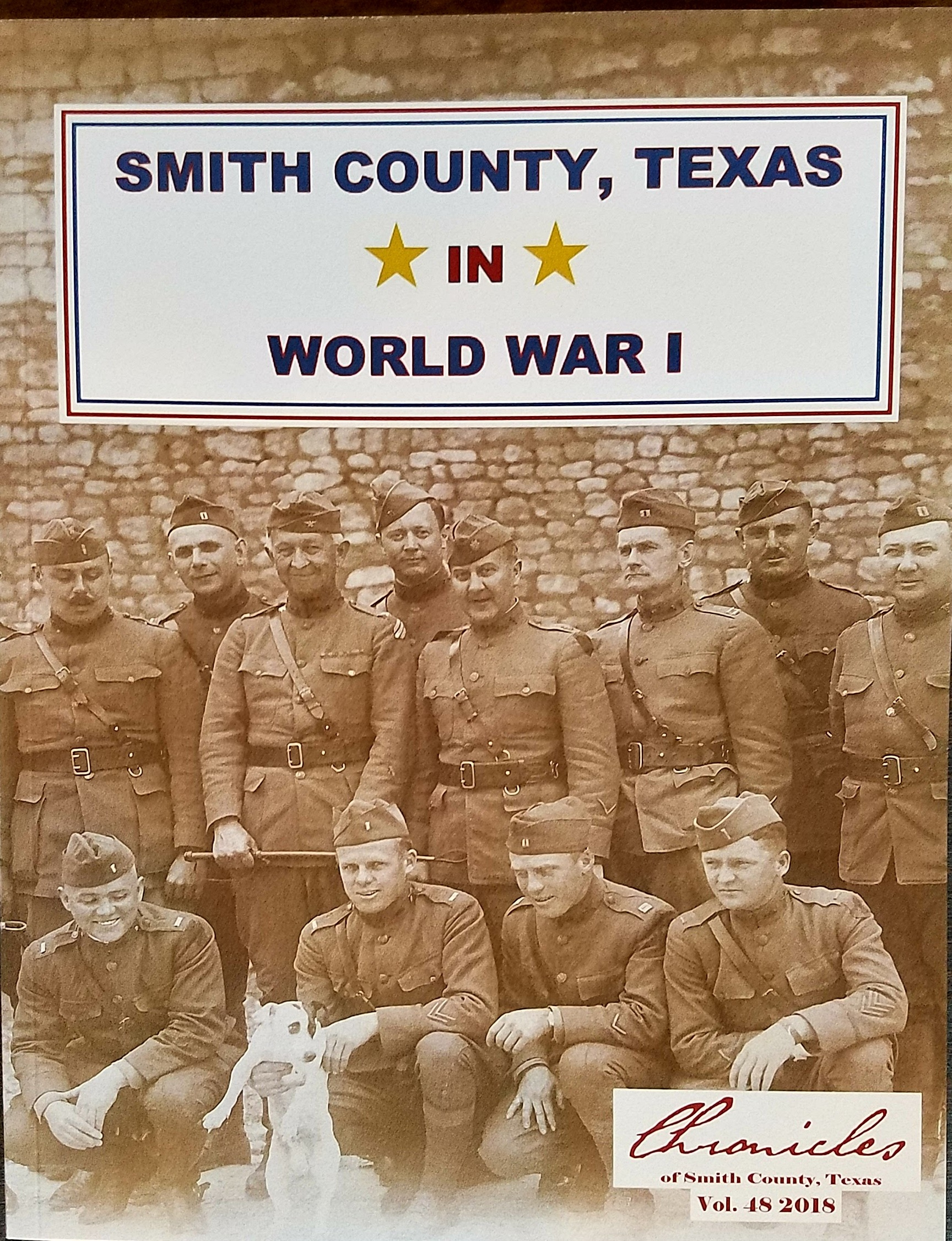 Chronicles of Smith County, Texas, Volume 48, 2018 - Smith County, Texas in World War I