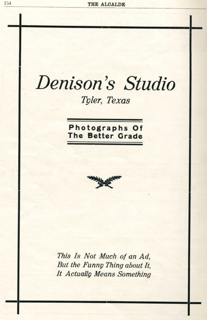 Advertisement for Denison's Studio, Tyler Texas, published in the 1915 Alcalde yearbook for Tyler High School, page 154.